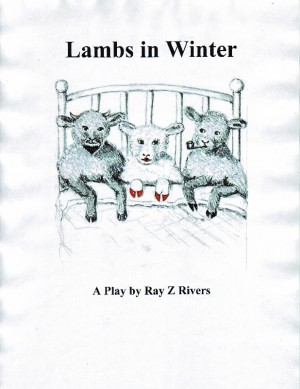 Lambs In Winter  by Ray Z Rivers from Bookbaby in General Novel category