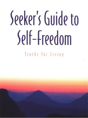 Seeker's Guide to Self-Freedom Truths for Living by Guy Finley from Bookbaby in Religion category