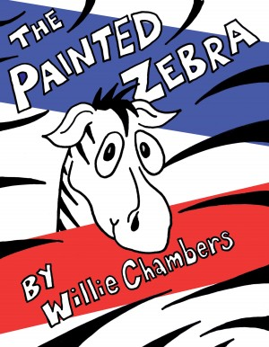 The Painted Zebra  by Willie Chambers from Bookbaby in Teen Novel category