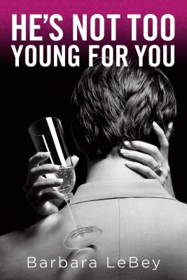 HE'S NOT TOO YOUNG FOR YOU  by Barbara LeBey from  in  category