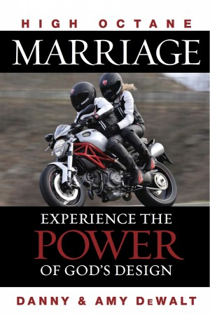 High Octane Marriage Experiencing the Power of God's Design by Danny DeWalt from Bookbaby in Family & Health category