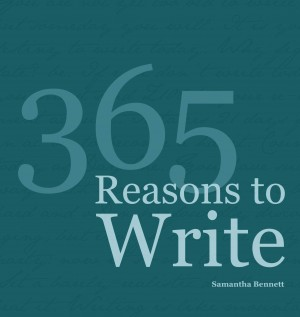 365 Reasons To Write  by Samantha Bennett from Bookbaby in Lifestyle category