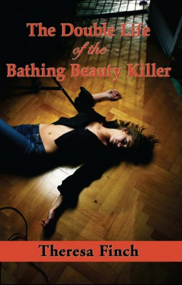 The Double Life of the Bathing Beauty Killer  by Theresa Finch from Bookbaby in General Novel category