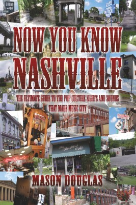 Now You Know Nashville by Mason Douglas from Bookbaby in Travel category