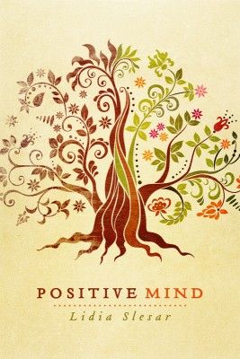 Positive Mind  by Lidia Slesar from Bookbaby in General Novel category