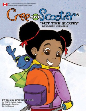 Cree and Scooter Hit the Slopes in British Columbia  by Tammy Sutton-Brown from Bookbaby in Children category