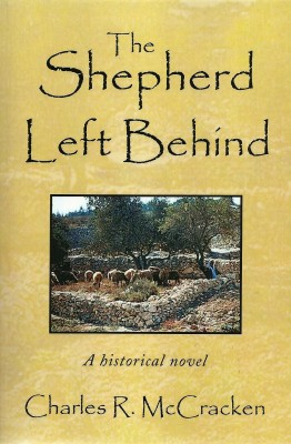 The Shepherd Left Behind  by Rev. Charles R. McCracken from Bookbaby in Religion category
