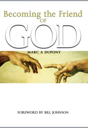 Becoming the Friend of God  by Marc A. Dupont from Bookbaby in Religion category