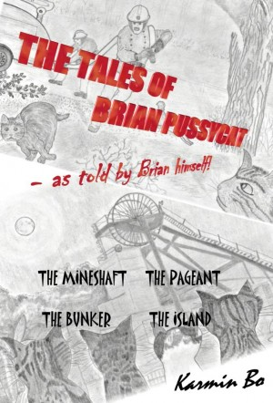 The Tales of Brian Pussycat  by Karmin Bo from Bookbaby in Children category