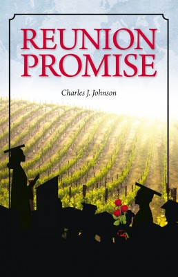 Reunion Promise  by Charles J. Johnson from Bookbaby in Romance category