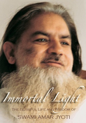Immortal Light The Blissful Life and Wisdom of Swami Amar Jyoti by Swami Amar Jyoti from Bookbaby in Religion category