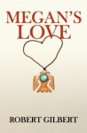 Megan's Love  by Robert Gilbert from  in  category