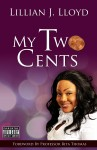 My Two Cents  by Lillian J Lloyd from Bookbaby in Religion category