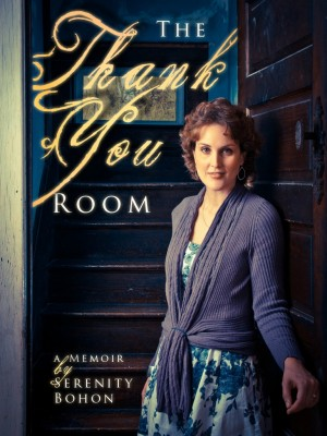 The Thank You Room A Memoir by Serenity Bohon from Bookbaby in Autobiography & Biography category
