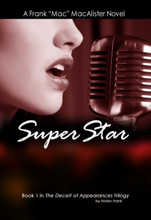 Super Star  by Nolan Frank from Bookbaby in Romance category