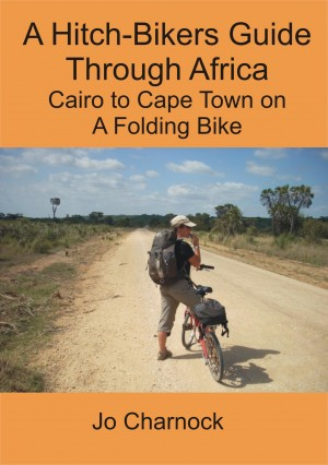 A Hitch-Biker's Guide Through Africa by Jo Charnock from Bookbaby in Travel category