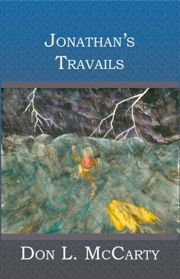 Jonathan's Travails  by Don L McCarty from Bookbaby in Children category