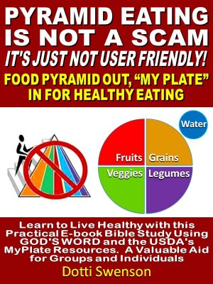 Pyramid Eating Is Not A Scam. It's Just Not User Friendly!  by Dotti Swenson from  in  category