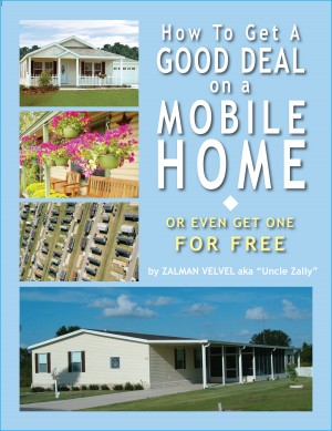 How To Get a Good Deal on a Mobile Home or Even Get One for Free! by Zalman Velvel from Bookbaby in Business & Management category