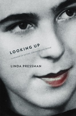 Looking Up A Memoir of Sisters, Survivors and Skokie by Linda Pressman from Bookbaby in Autobiography & Biography category