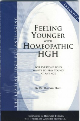 Feeling Younger with Homeopathic HGH For Everyone Who Wants To Stay Young At Any Age by Dr. Howard Davis from Bookbaby in Family & Health category