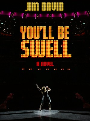 You'll Be Swell  by Jim David from Bookbaby in General Novel category