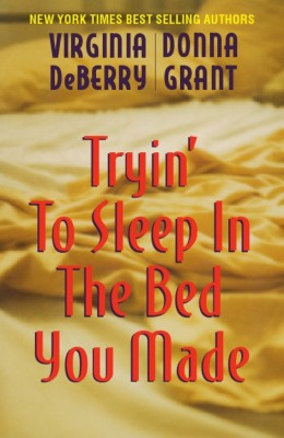Tryin' to Sleep in the Bed You Made  by Virginia DeBerry from Bookbaby in General Novel category