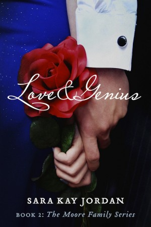 Love & Genius Book 2: The Moore Family Series by Sara Kay Jordan from  in  category