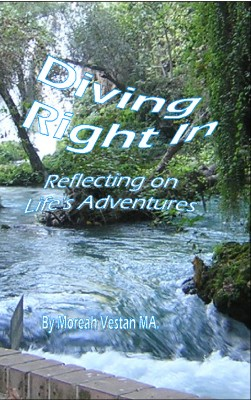 Diving Right In Reflecting on Life's Adventures by Moreah Vestan MA from Bookbaby in Autobiography & Biography category