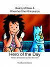 Beany McGee and Rheinhart the Rhinoceros: Hero of the Day  by Park Borchert from  in  category