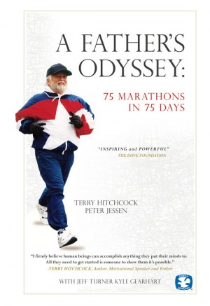 A Father's Odyssey 75 Marathons in 75 Days by Terry Hitchcock from Bookbaby in Sports & Hobbies category