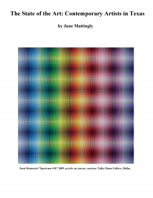 The State of the Art: Contemporary Artists in Texas  by June Mattingly from Bookbaby in Art & Graphics category