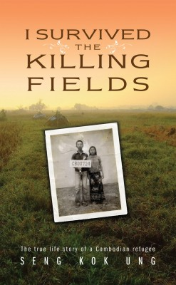 I Survived the Killing Fields The True Life Story of a Cambodian Refugee by Seng Kok Ung from  in  category