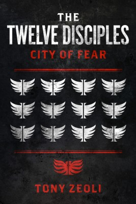 The Twelve Disciples 'City of Fear' by Tony Zeoli from Bookbaby in General Novel category