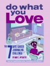 Do What You Love The 7 Days Career Journaling Challenge by Mari L. McCarthy from Bookbaby in Lifestyle category