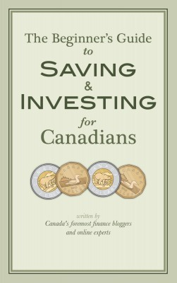 The Beginner's Guide to Saving & Investing for Canadians Written By Canada's Foremost Finance Bloggers And Online Experts by Krystal Yee from Bookbaby in Finance & Investments category