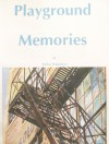 Playground Memories  by Parker Robertson from  in  category