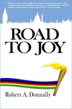 Road to Joy  by Robert A. Donnally from Bookbaby in General Novel category