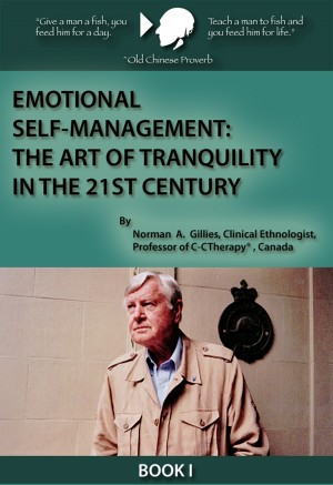 Emotional Self-Management: The Art of Tranquility in the 21st Century  by Norman A. Gillies from Bookbaby in Business & Management category