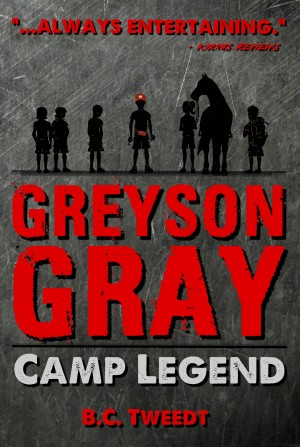 Greyson Gray: Camp Legend  by B.C.Tweedt from Bookbaby in Teen Novel category