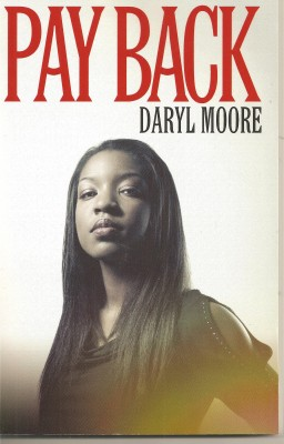 Pay Back  by Daryl Moore from Bookbaby in General Novel category