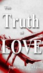 The Truth of Love  by Proper Knowledge Ministries from  in  category