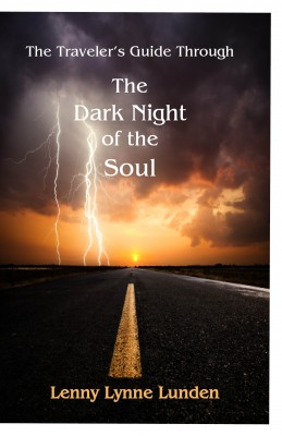 The Traveler's Guide Through The Dark Night of the Soul  by Lenny Lynne Lunden from Bookbaby in Lifestyle category