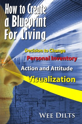 How to Create a Blueprint for Living Live the Life You Design by Wee Dilts from Bookbaby in Lifestyle category