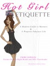 Hot Girl Etiquette A Modern Guide to Manners  &  A Properly Fabulous Life by Phire Dawson from  in  category