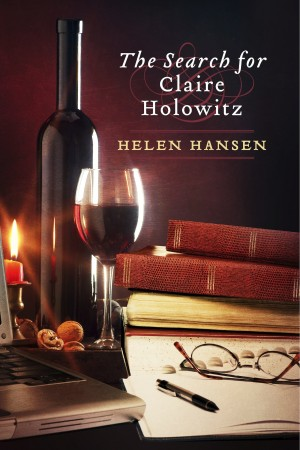 The Search for Claire Holowitz  by Helen Hansen from Bookbaby in Romance category