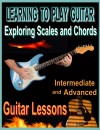 Learning to Play Guitar : Exploring Chords and Scales  by Bob Fetherolf from  in  category