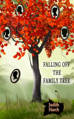Falling Off the Family Tree  by Judith Harch from Bookbaby in General Novel category