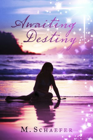 Awaiting Destiny  by M. Schaefer from Bookbaby in Teen Novel category