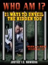 Who Am I? 21 Ways To Unveil the Hidden You by Justice I.C. Nkwocha from  in  category